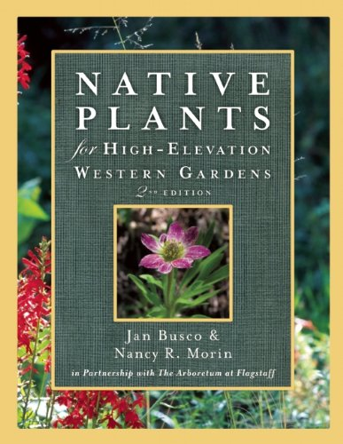 9781555917401: Native Plants for High-Elevation Western Gardens