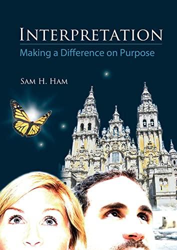 9781555917425: Interpretation: Making a Difference on Purpose