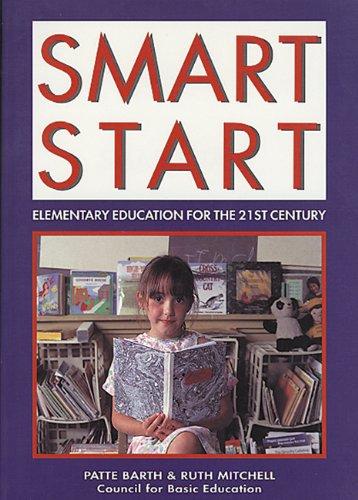 9781555919085: Smart Start: Elementary Education for the 21st Century
