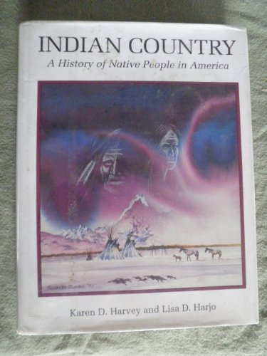 9781555919115: Indian Country: A History of Native People in America