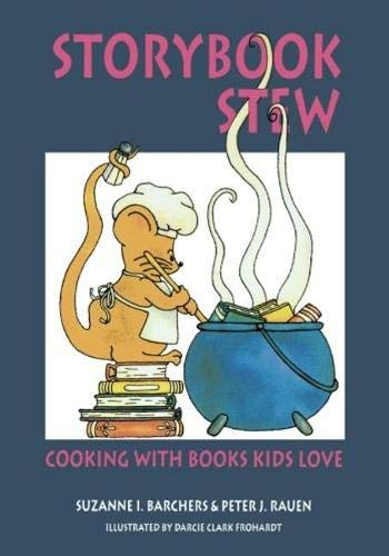 9781555919443: Storybook Stew: Cooking with Books Kids Love