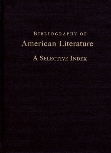 Bibliography of American literature; a selective index