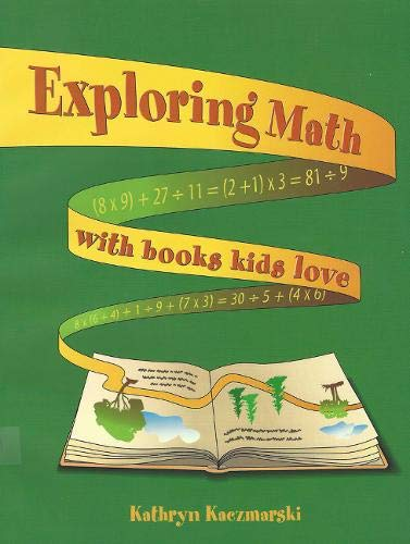 9781555919603: Exploring Math with Books Kids Love