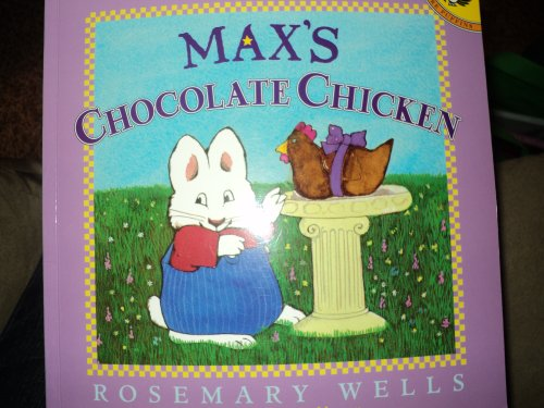 9781555924393: Max's Chocolate Chicken (Max & Ruby)