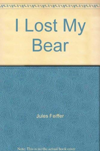 9781555925536: I Lost My Bear