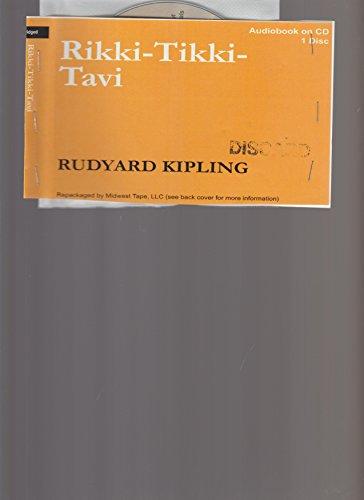 RIKKI-TIKKI-TAVI { AUDIO CD } UNABRIDGED, BY RUDYARD KIPLING: RUDYARD KIPLING