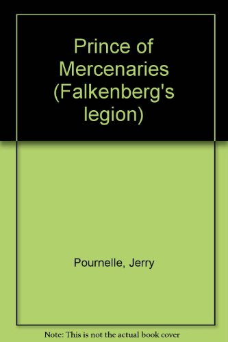 9781555940157: Prince of Mercenaries (Falkenberg's Legion)