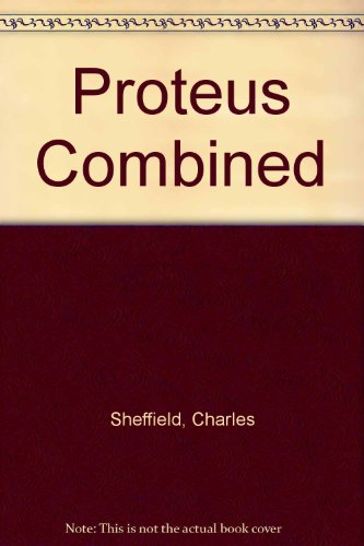 9781555940454: Proteus Combined