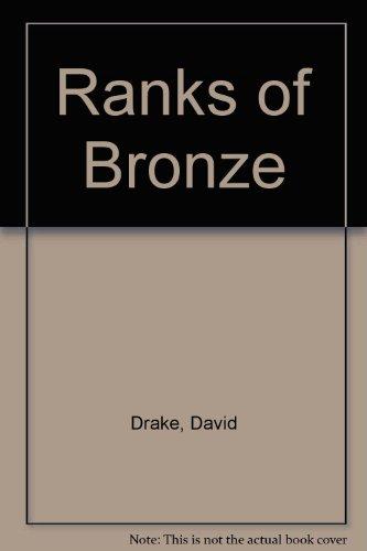 9781555940546: Ranks of Bronze