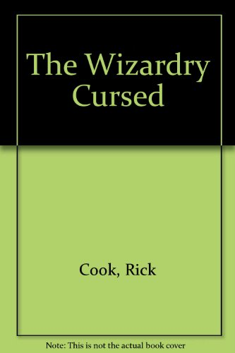 The Wizardry Cursed (1555940633) by Cook, Rick