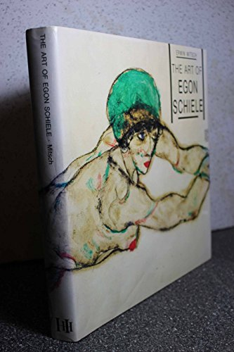 9781555950071: The Art of Egon Schiele