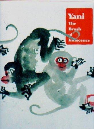 9781555950156: Yani: The Brush of Innocence