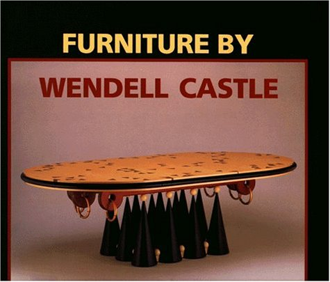 9781555950330: Furniture by Wendell Castle