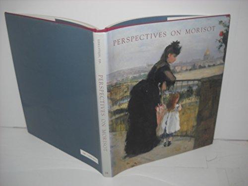 Perspectives on Morisot: Edelstein, T. J.; Morisot (artist)