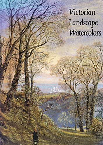 9781555950729: Victorian Landscape Watercolors: The Persistence of a British Tradition