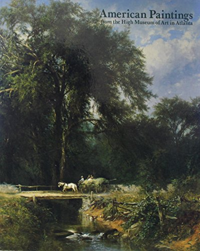 9781555950958: American Paintings at the High Museum of Art