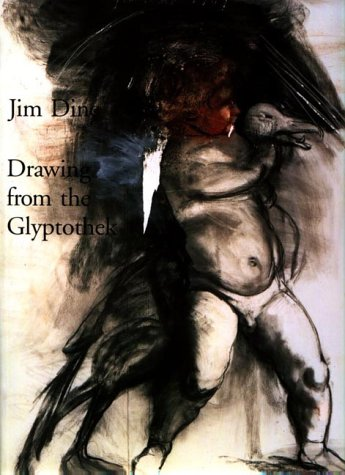 9781555950965: Jim Dine: Drawing from the Glyptothek
