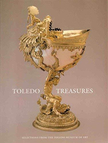 9781555951191: Toledo Treasures: Selections from the Toledo Museum of Art