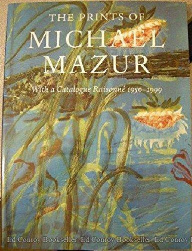 9781555951627: The Prints of Michael Mazur : With a Catalogue Raisonne 1956-1999
