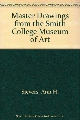9781555951849: Master Drawings from the Smith College Museum of Art
