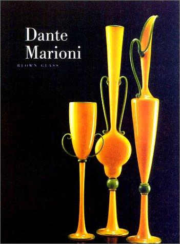 DANTE MARIONI: BLOWN GLASS: Oldknow, Tina