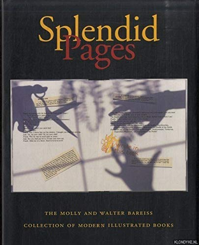 Splendid Pages: The Molly and Walter Bareiss: Mellby, Julie and
