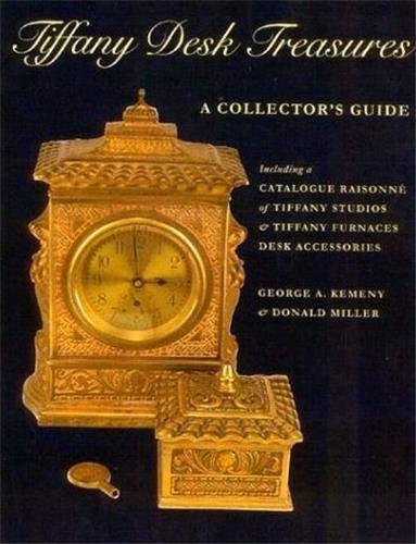 Tiffany Desk Treasures: Kemeny, George A., Miller, Donald