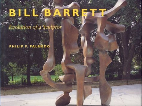 Bill Barrett: Evolution of a Sculptor