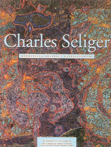 Charles Seliger (1555952321) by Francis V. O'Connor; Melvin P. Lader; Thomas M. Messer