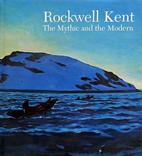 Rockwell Kent: The Mythic and the Modern: Wien, Jake Milgram