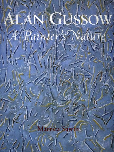 Alan Gussow: A Painter's Nature: Sawin, Martica
