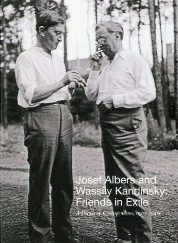 9781555953270: Josef Albers and Wassily Kandinsky: Friends in Exile: A Decade of Correspondence, 1929-1940