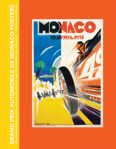 9781555953379: Grand Prix Automobile de Monaco Posters, The Complete Collection: The Art, The Artists and the Competition, 1929-2009