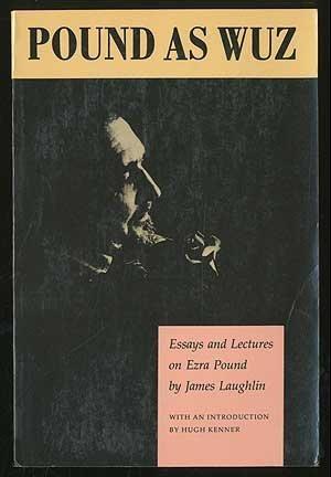 9781555970970: Pound as Wuz: Essays and Lectures on Ezra Pound