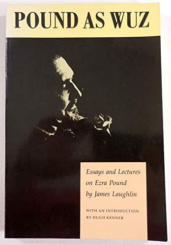 9781555970987: Pound as Wuz: Essays and Lectures on Ezra Pound