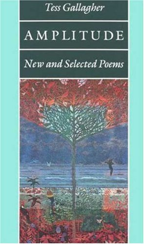 9781555970994: Amplitude: New and Selected Poems