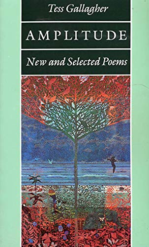 9781555971106: Amplitude: New and Selected Poems
