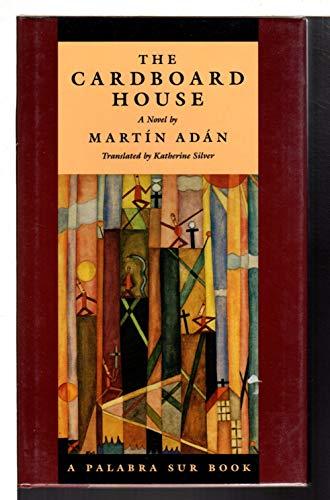 9781555971298: The Cardboard House (A Palabra Sur Book)