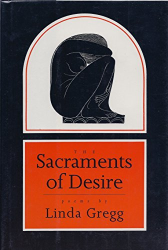 The Sacraments of Desire: Gregg, Linda