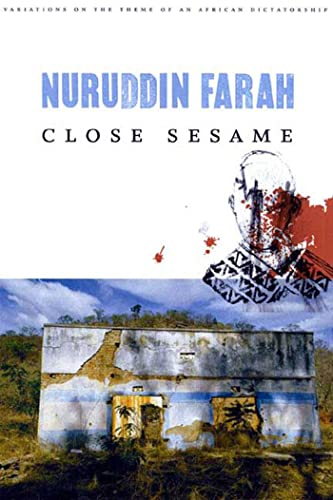 9781555971625: Close Sesame: A Novel (Variations on the Theme of an African Dictatorship)