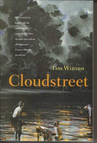 why is tim winton's novel cloudstreet