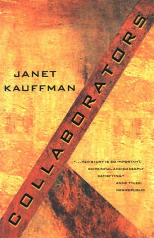 Collaborators: A Novel: Kauffman, Janet