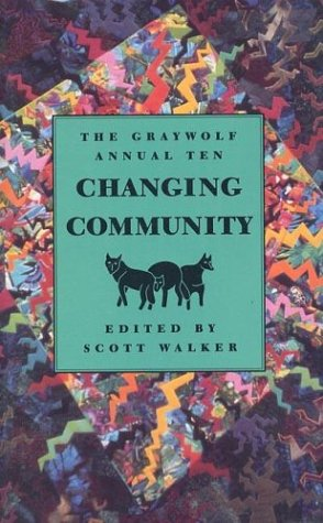 9781555972028: The Graywolf Annual Ten: Changing Community