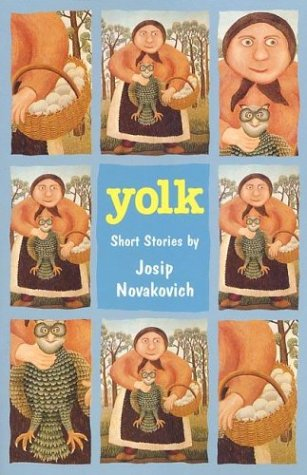 Yolk (Signed by author): Novakovich, Josip