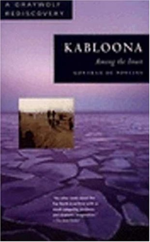 9781555972493: Kabloona: Among the Inuit (Graywolf Rediscovery Series)