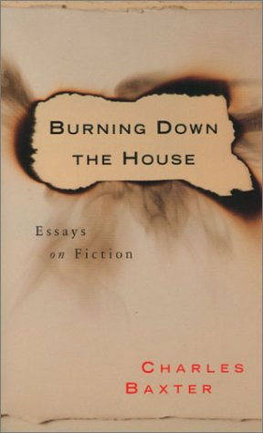 9781555972707: Burning Down the House: Essays on Fiction