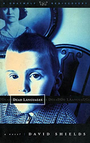 9781555972745: Dead Languages (A Graywolf rediscovery)