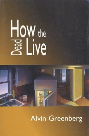 9781555972813: How the Dead Live