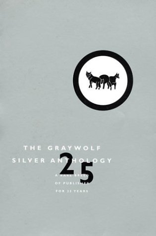 9781555972899: The Graywolf Silver Anthology
