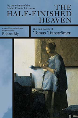 9781555973513: The Half-finished Heaven: The Best Poems of Tomas Transtromer